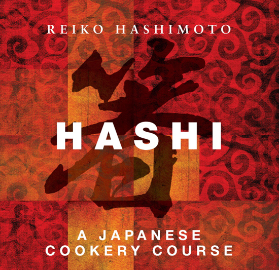 A Review Of Hashi – A Japanese Cookery Course By Reiko Hashimoto