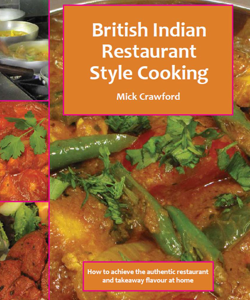A Review Of British Indian Restaurant Style Cooking By Mick Crawford.