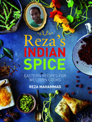A Review Of 'Reza's Indian Spice' By Reza Mahammad